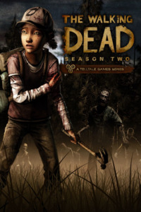 The Walking Dead: The Game. Season 2: Episode 1 - 5 (2014)