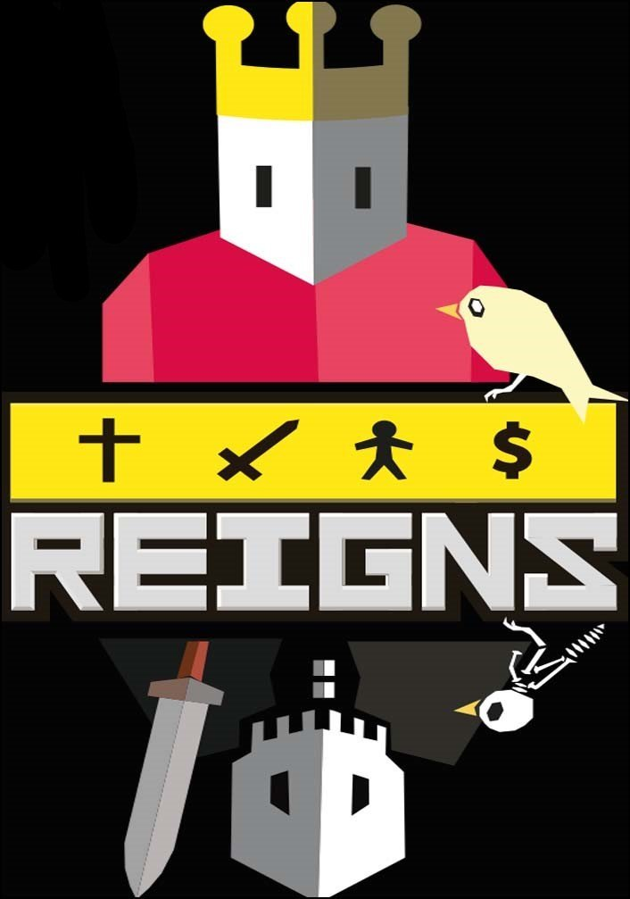 Reigns (Collector's Edition+Her Majesty+Game of Thrones) (2016-2018)