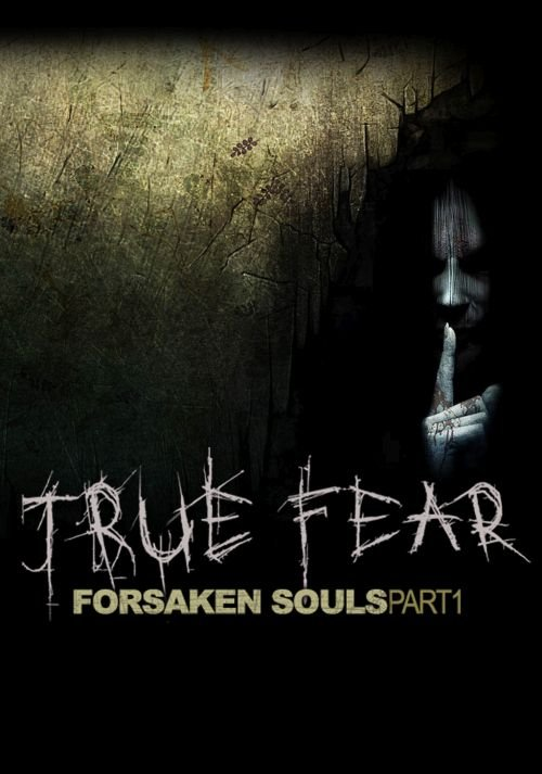 True Fear: Forsaken Souls Part 1 v.2.0.25 [GOG] (2016) Лицензия