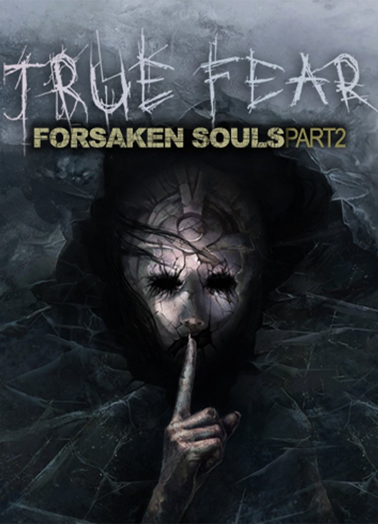 True Fear: Forsaken Souls Part 2 v.2.0.3 [GOG] (2018) Лицензия