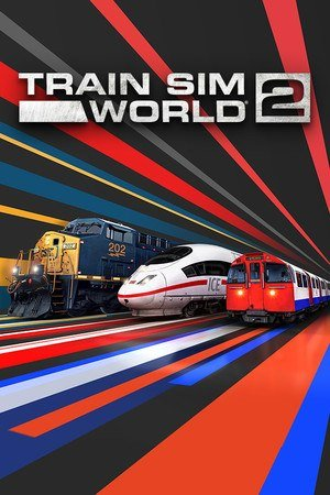 Train Sim World 2 (2020)